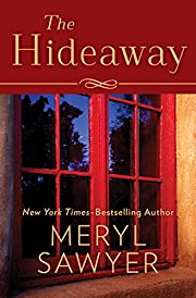 The Hideaway por Meryl Sawyer