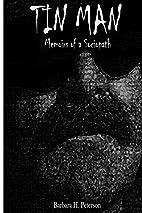 Tin Man: Memoirs of a Sociopath by Barbara…
