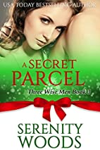 A Secret Parcel: A Christmas Billionaire…
