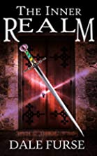 The Inner Realm (GodSword Chronicles Book 1)…