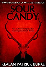 Sour Candy – tekijä: Kealan Patrick Burke