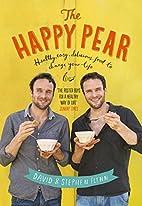 The Happy Pear: Healthy, Easy, Delicious…