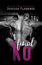 The Final KO by Jessica Florence