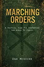Marching Orders: A Tactical Plan for…