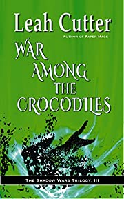 War Among the Crocodiles (The Shadow Wars…