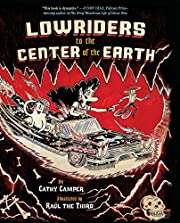 Lowriders to the Center of the Earth (Book…