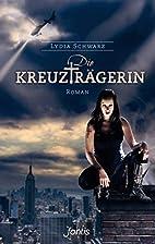 Die Kreuzträgerin: Roman (German…