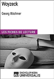 Woyzeck de Georg Büchner: Les Fiches de…
