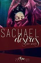 Sachael Desires (Mine Series Book 2) by…