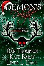 Demon's Delight by Dan Thompson