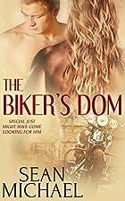 The Biker's Dom (The Biker's Pup, #2) by…