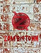 Zombietown by Matthew Nicholls