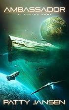 Ambassador 4: Coming Home (Ambassador: Space…