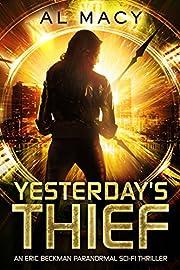 Yesterday's Thief: An Eric Beckman…