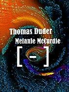 [ - ]: Minus by Thomas Duder