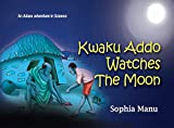 Kwaku Addo Watches the Moon by Sofia Manu