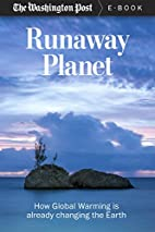 Runaway Planet: How Global Warming is…