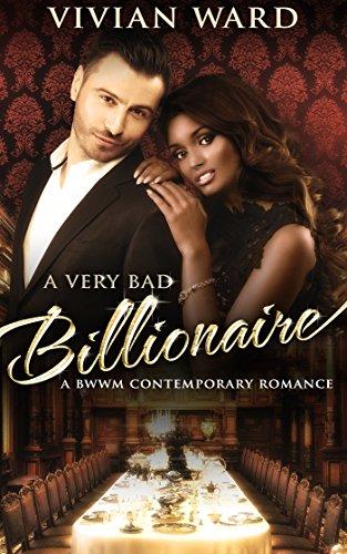 PDF] A Very Bad Billionaire (BWWM Contemporary Romance Novel