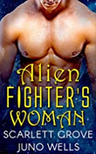 Alien Fighter's Woman (Dragon Shifter…