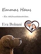 Emmas Haus - Ein Weihnachtsmärchen by…