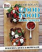 Biamath Good Food Made Simple by Liam Boland