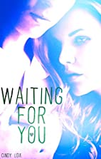 Waiting For You by Cindy Lox