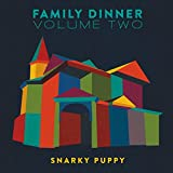 Family Dinner, Volume Two (2016)
