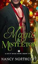 Magic & Mistletoe by Nancy Northcott