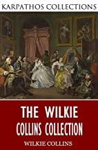 The Wilkie Collins Collection by Wilkie…