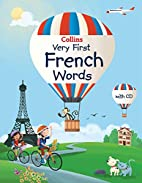 Collins Very First French Words (Collins…