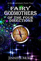 Fairy Godmothers of The Four Directions by…
