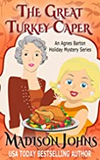 The Great Turkey Caper (Novella) (An Agnes…
