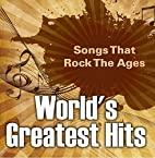 World's Greatest Hits: Songs That Rock…
