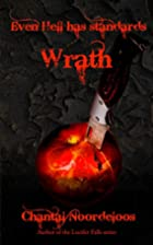 Even Hell Has Standards: Wrath by Chantal…