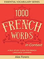 1000 French Words in Context: A Self-Study…