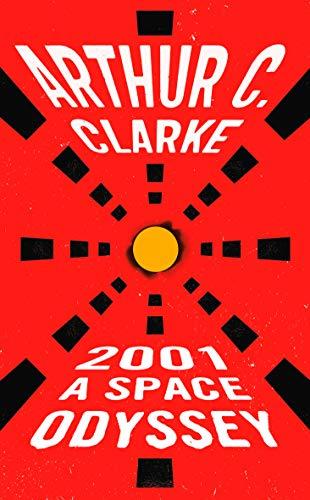 2001: A Space Odyssey (Space Odyssey, #1) by Arthur C. Clarke