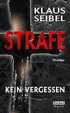 STRAFE - Kein Vergessen - Thriller by Klaus…