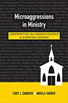 Microaggressions in Ministry: Confronting…
