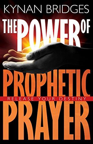 PDF] The Power of Prophetic Prayer: Release Your Destiny
