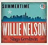Summertime: Willie Nelson Sings Gershwin (2016)