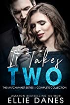 It Takes Two (The Matchmaker Series) - Box…