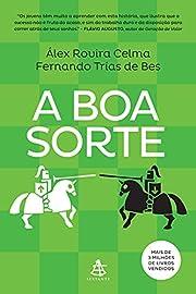 A Boa Sorte (Portuguese Edition) de Alex…