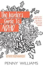 The Insider's Guide to ADHD: Adults…