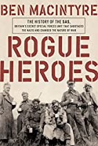 Rogue Heroes: The History of the SAS,…