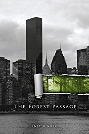 The Forest Passage por Ernst Jünger