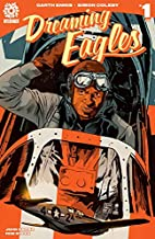 Dreaming Eagles #1 by Garth Ennis