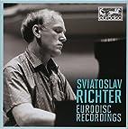 Sviatoslav Richter: Eurodisc Recordings…