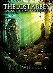 The Lost Abbey: A Banished of Muirwood…