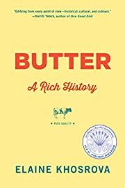 Butter: A Rich History af Elaine Khosrova