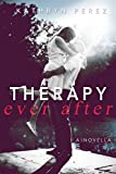 Therapy Ever After: A Novella